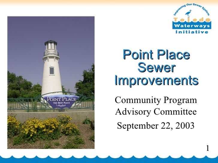 Point Place Sewer Improvements Community Program Advisory Committee September 22, 2003