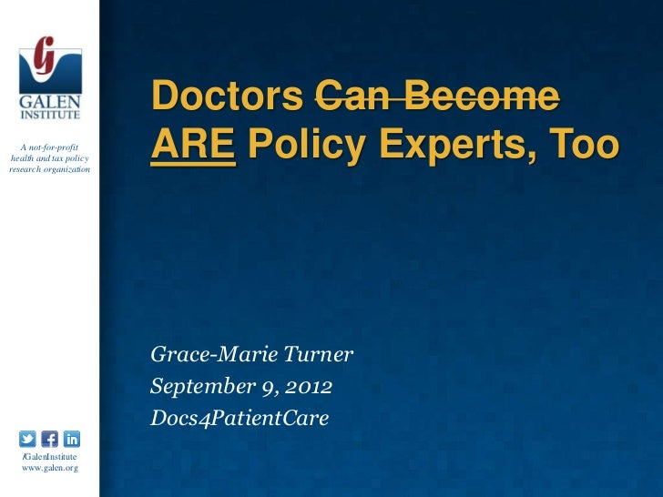 Doctors Can Become   A not-for-profit health and tax policyresearch organization                         ARE Policy Expert...