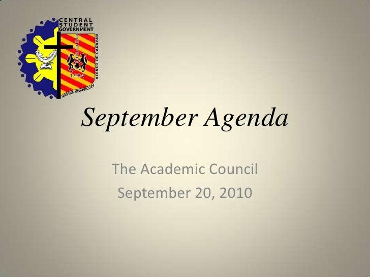 September Agenda <br />The Academic Council <br />September 20, 2010 <br />