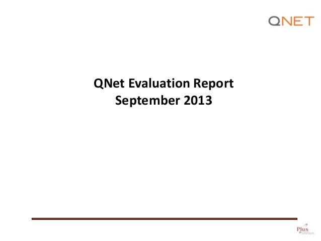QNet Evaluation Report September 2013