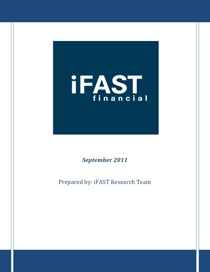 September 2011Prepared by: iFAST Research Team