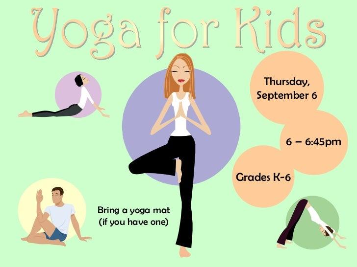 Thursday,                       September 6                             6 – 6:45pm                    Grades K-6Bring a yo...
