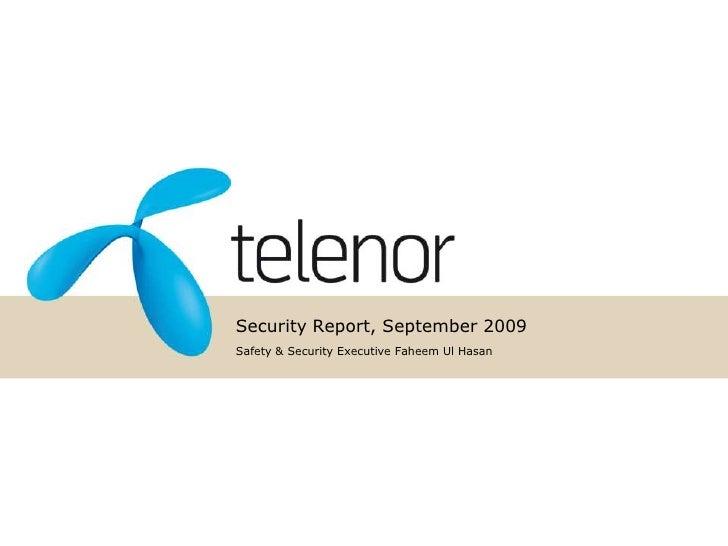 Security Report, September 2009<br />Safety & Security Executive Faheem Ul Hasan<br />
