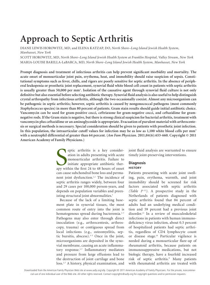 Approach to Septic ArthritisDIANE LEWIS HOROWITZ, MD, and ELENA KATZAP, DO, North Shore–Long Island Jewish Health System,M...