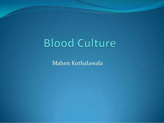 Septiceamia and blood culture