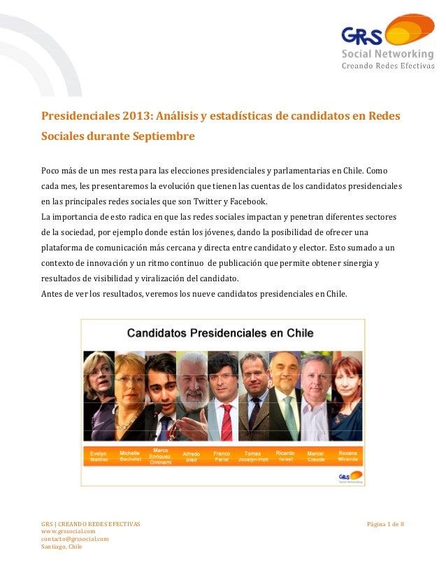 Presidenciales 2013: Análisis y estadísticas de candidatos en Redes Sociales durante Septiembre Poco más de un mes resta p...