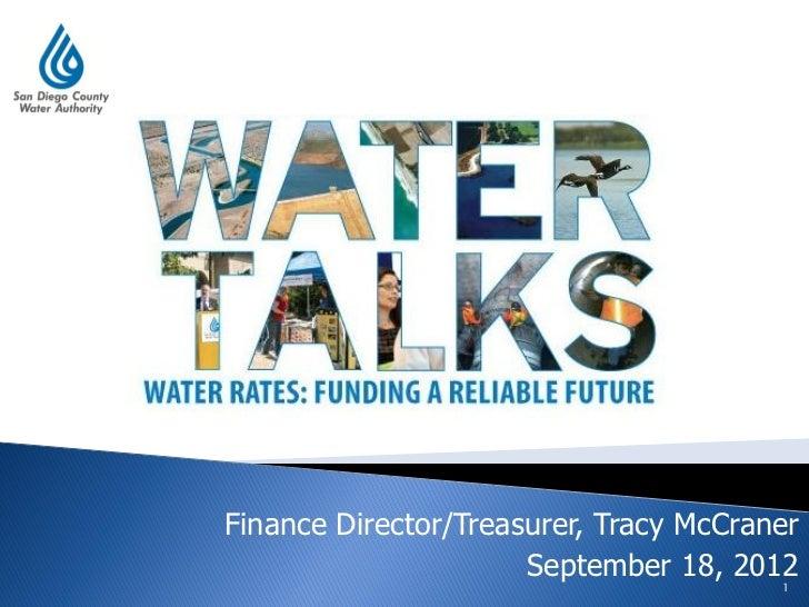 Finance Director/Treasurer, Tracy McCraner                      September 18, 2012                                        1