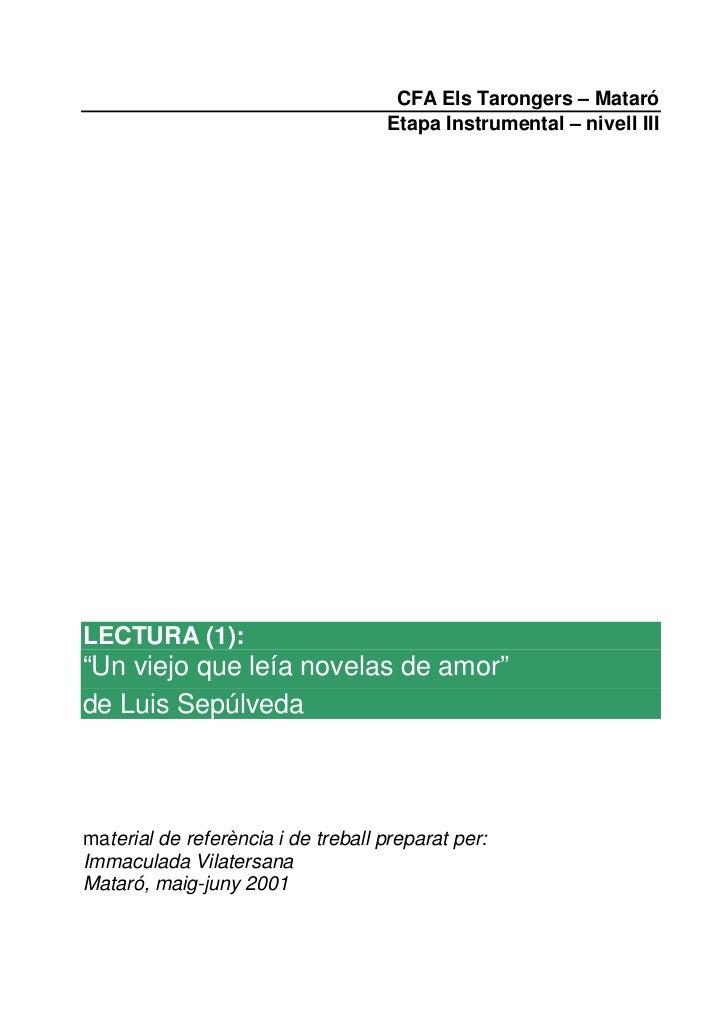 """CFA Els Tarongers – Mataró                                    Etapa Instrumental – nivell IIILECTURA (1):""""Un viejo que leí..."""