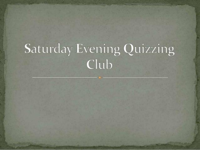 Saturday Evening Quiz Club (SEQC)