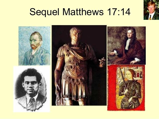 Sequel Matthews 17:14