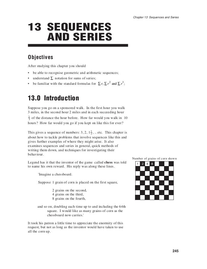 Chapter 13 Sequences and Series13 SEQUENCES   AND SERIESObjectivesAfter studying this chapter you should•   be able to rec...