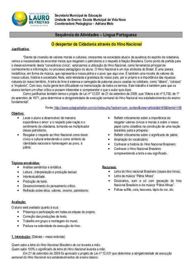 Secretaria Municipal de Educação Unidade de Ensino: Escola Municipal de Vida Nova Coordenadora Pedagógica – Adriana Melo S...
