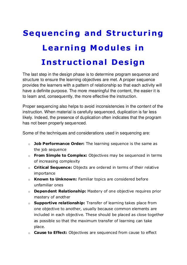 Sequencing and Structuring Learning Modules in Instructional Design The last step in the design phase is to determine prog...