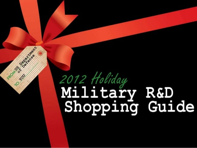 2012 Holiday Military R&D Shopping Guide