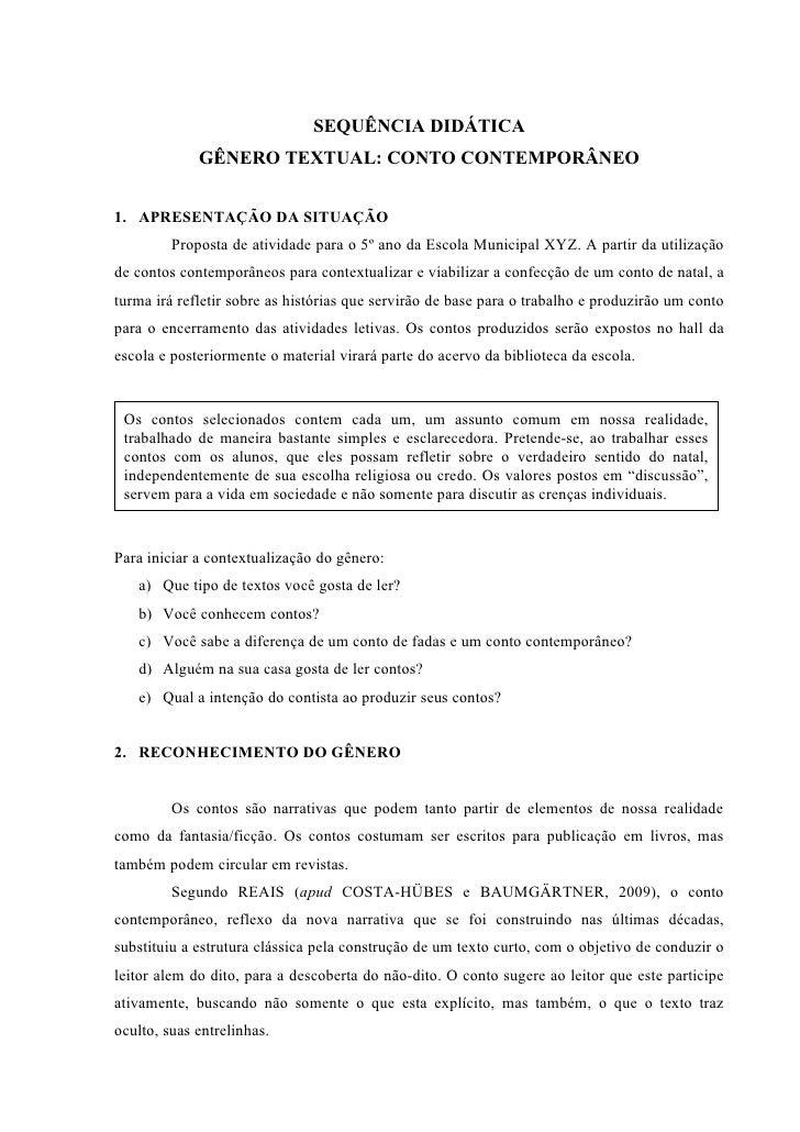 SEQUÊNCIA DIDÁTICA             GÊNERO TEXTUAL: CONTO CONTEMPORÂNEO1. APRESENTAÇÃO DA SITUAÇÃO         Proposta de atividad...