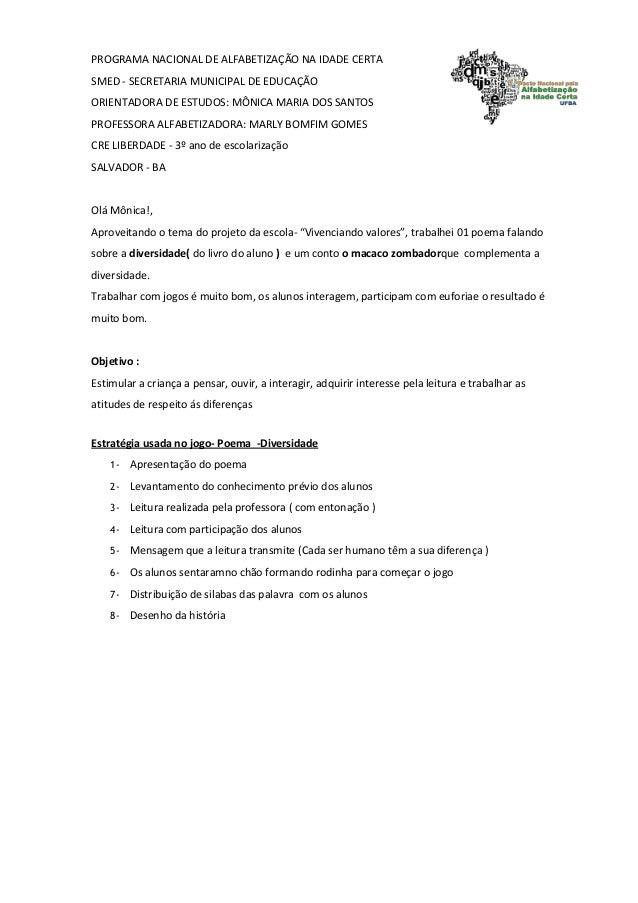 PROGRAMA NACIONAL DE ALFABETIZAÇÃO NA IDADE CERTA SMED - SECRETARIA MUNICIPAL DE EDUCAÇÃO ORIENTADORA DE ESTUDOS: MÔNICA M...