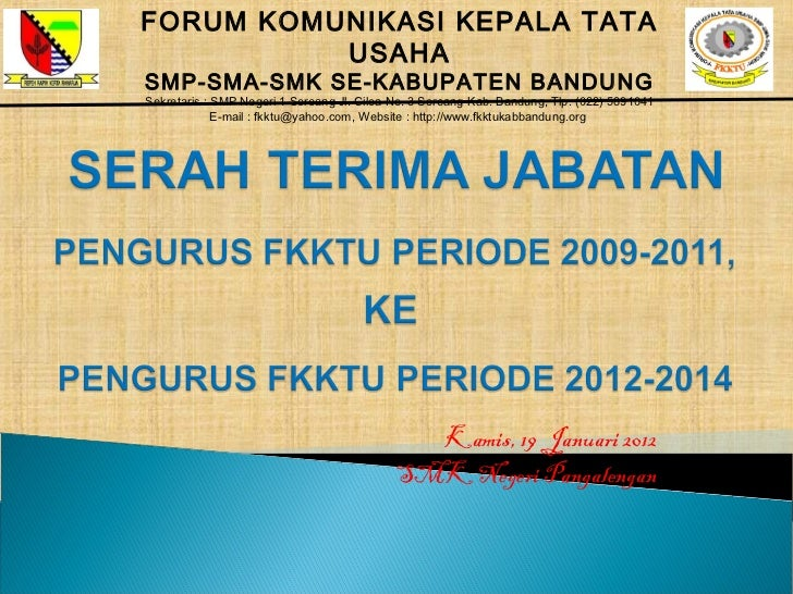 FORUM KOMUNIKASI KEPALA TATA          USAHASMP-SMA-SMK SE-KABUPATEN BANDUNGSekretaris : SMP Negeri 1 Soreang Jl. Ciloa No....