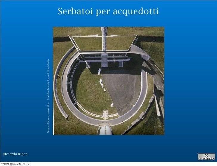 Riccardo RigonWednesday, May 16, 12                                         Torre per l'acqua e centrale idrica - G. Adelm...