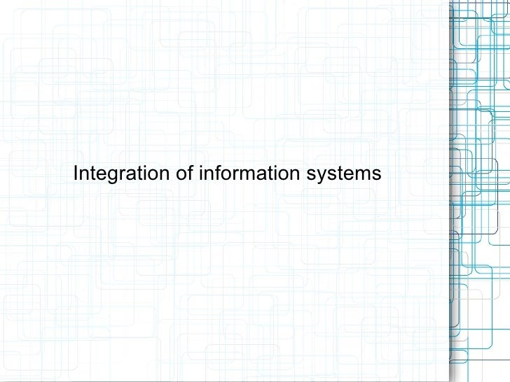 Integration of information systems