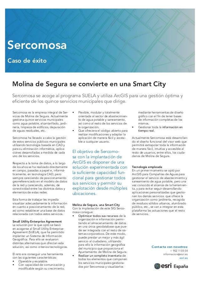 Molina de Segura se convierte en una Smart City Sercomosa se acoge al programa SUELA y utiliza ArcGIS para una gestión ópt...