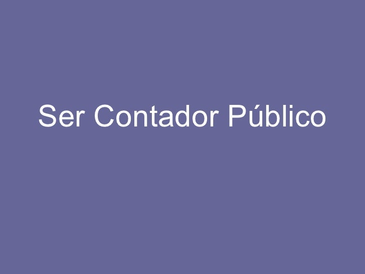 Ser Contador Público