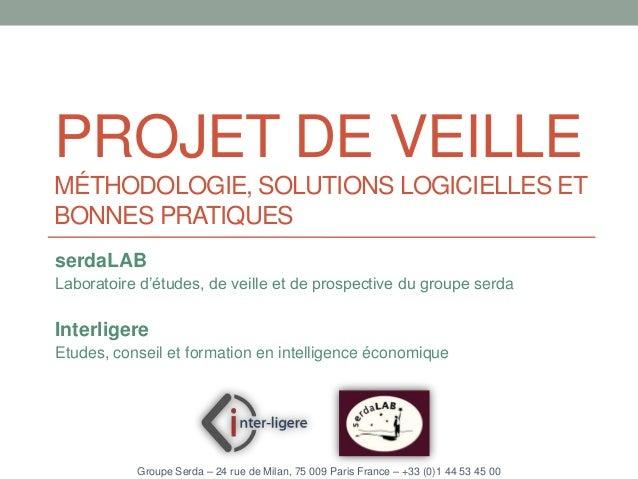 Projet de veille : Benchmark des outils et Méthodologies