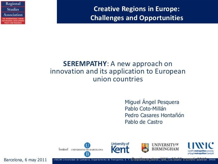 Creative Regions in Europe:                                                        Challenges and Opportunities           ...