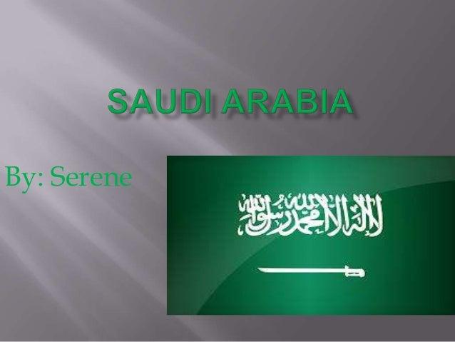 Serene   Saudi Arabia