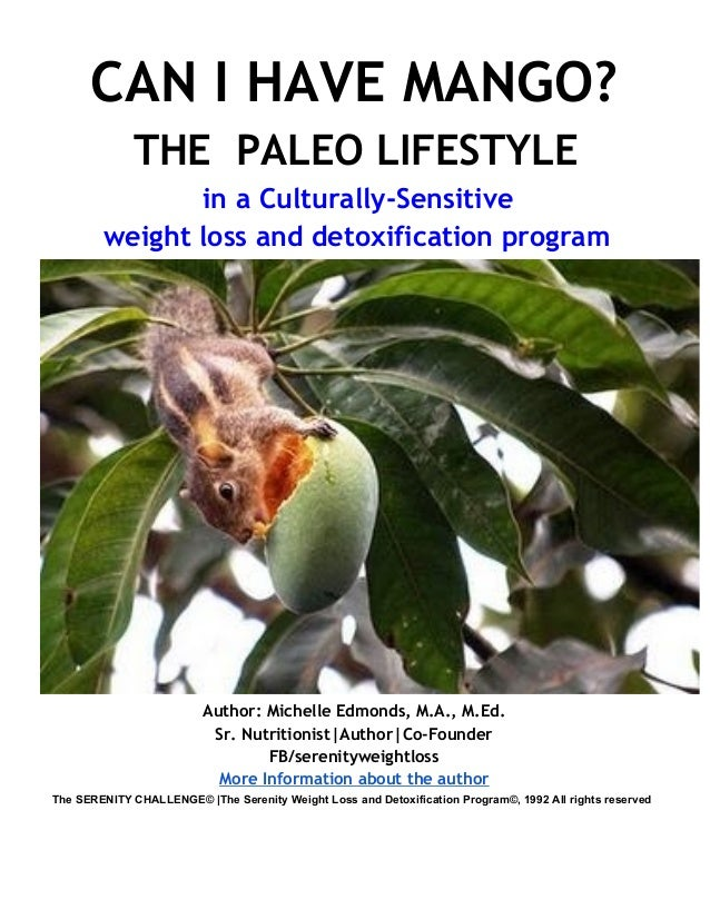 PALEO EATING in the SERENITY WEIGHT LOSS and DETOXIFICATION PROGRAM