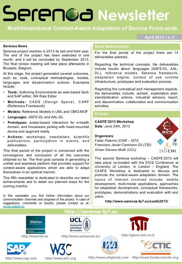 Newsletter http://giove.isti.cnr.ithttp://www.uclouvain.be http://serenoa-fp7.eu http://www.tid.es April 2013 / n. 5 Seren...