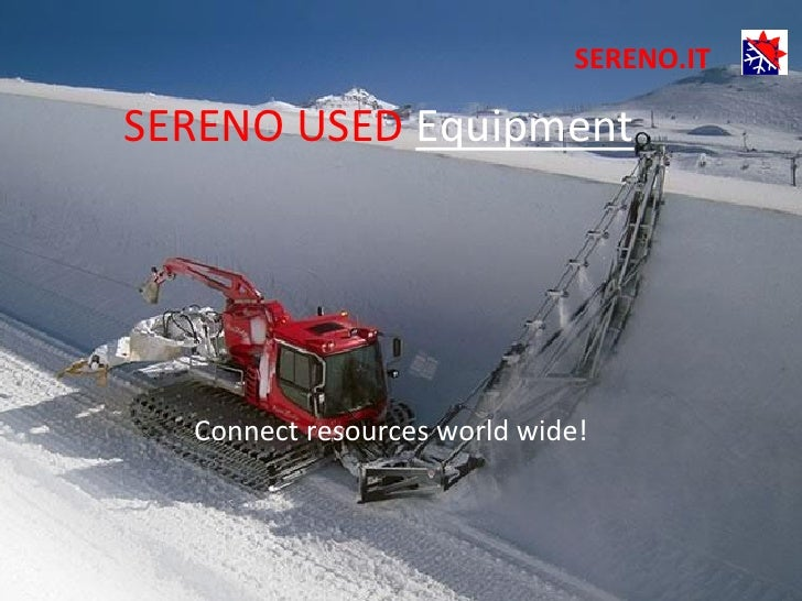 SERENO.ITSERENO USED Equipment  Connect resources world wide!