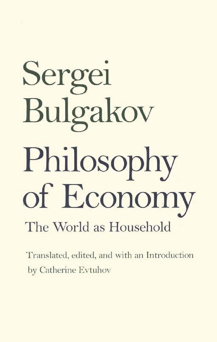 Sergei Bulgakov - Philosophy of Economy