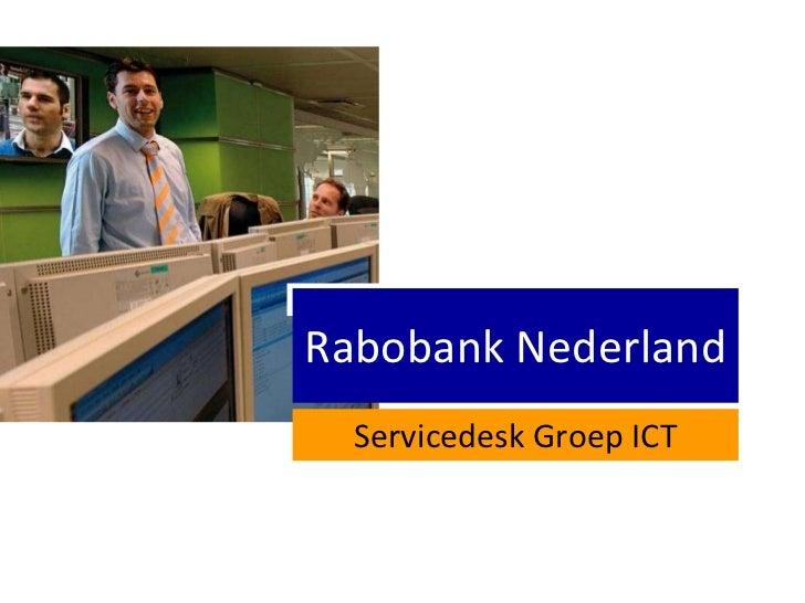 Rabobank Nederland Servicedesk Groep ICT