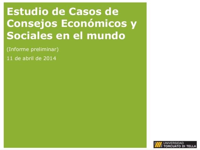 Estudio de Casos de Consejos Económicos y Sociales en el mundo / Sergio Berensztein – Universidad Torcuato di Tella (Argentina)
