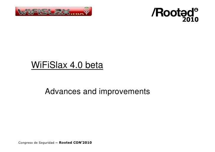 Sergio González - WiFiSlax 4.0 [RootedCON 2010]
