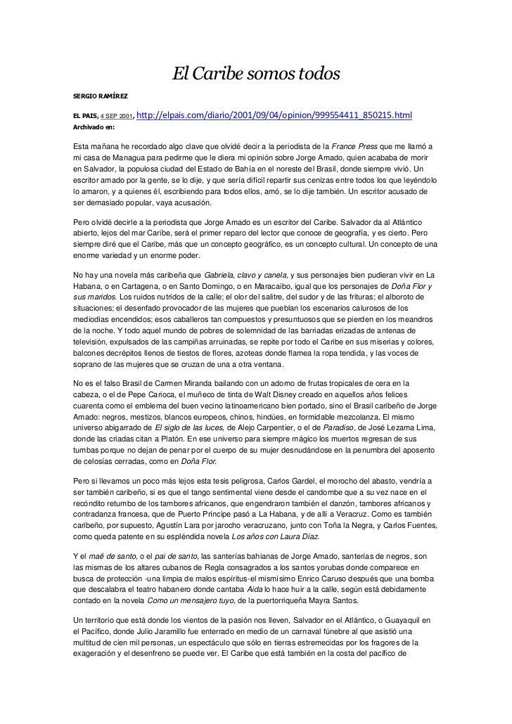 El Caribe somos todosSERGIO RAMÍREZEL PAIS, 4 SEP 2001, http://elpais.com/diario/2001/09/04/opinion/999554411_850215.htmlA...