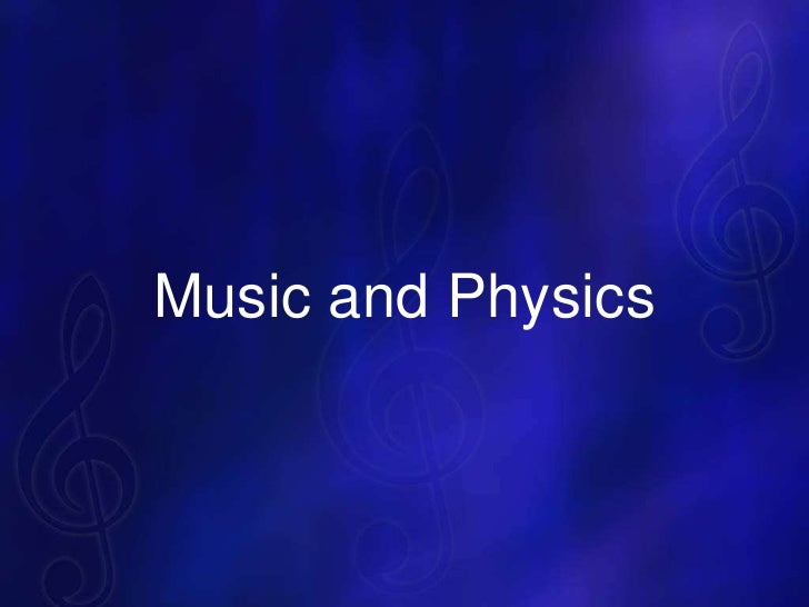Music and Physics