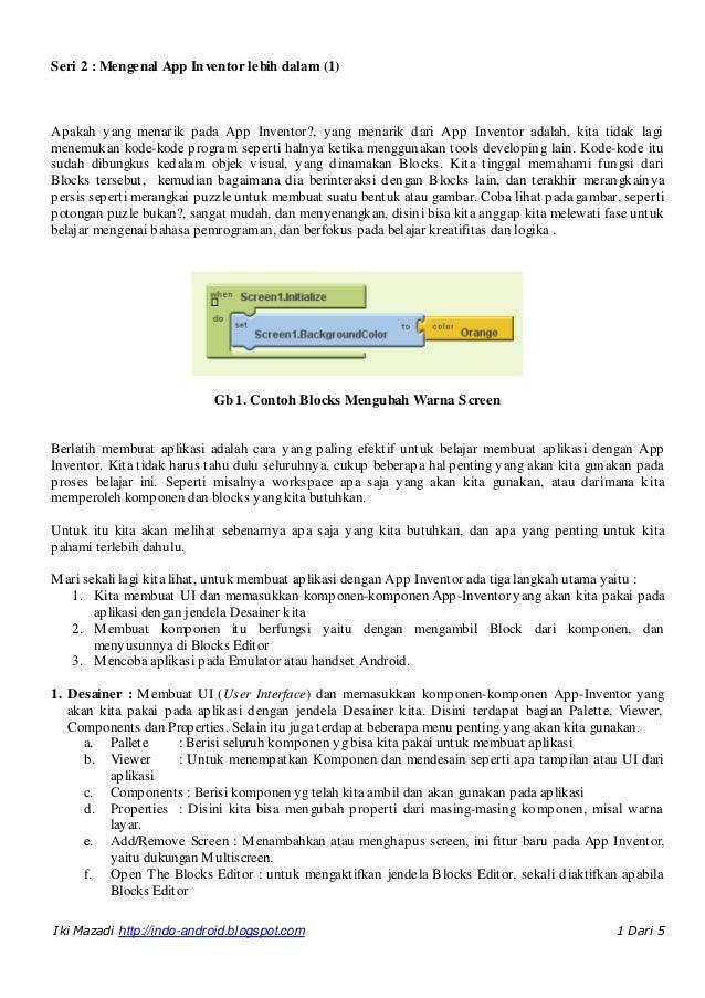 Seri 2 : Mengenal App In ventor lebih dalam (1)Apakah yang menarik pada App Inventor?, yang menarik dari App Inventor adal...