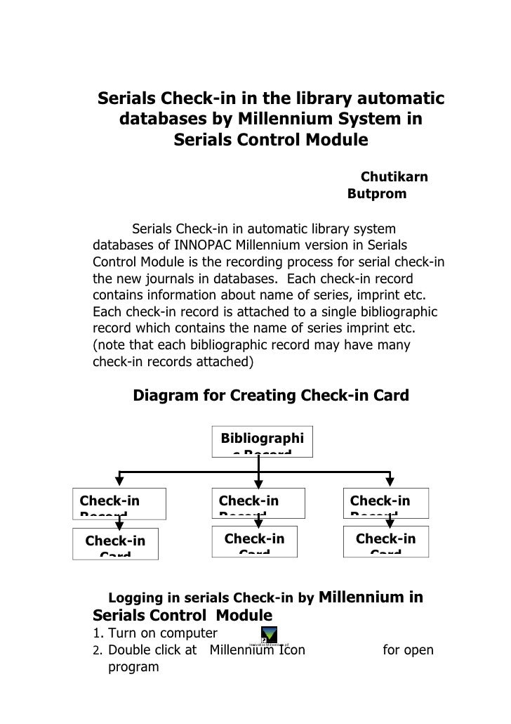 Serials Check-in in the library automatic     databases by Millennium System in            Serials Control Module         ...