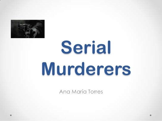 Serial Murderers Ana María Torres