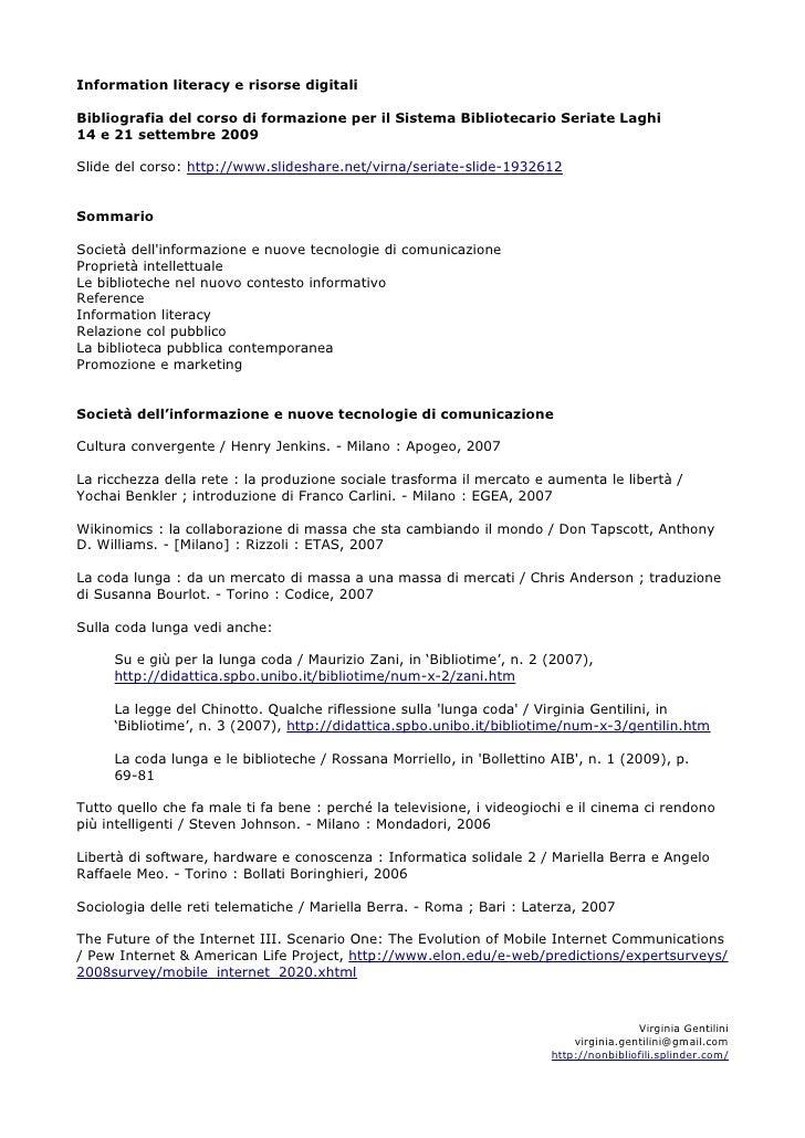 Information literacy e risorse digitali  Bibliografia del corso di formazione per il Sistema Bibliotecario Seriate Laghi 1...