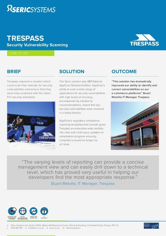 Seric case study Trespass Security Appscan
