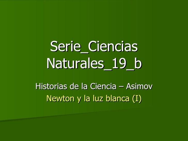 Historia de la Ciencia (2) - Newton y la Luz_a