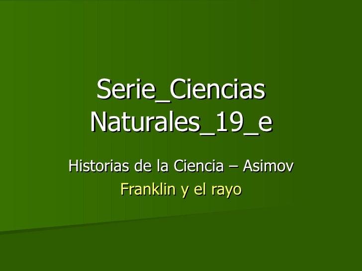 Historias de la Ciencia (6) Franklin y el rayo