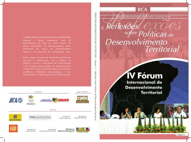 Volume 11IICASÉRIE DESENVOLVIMENTO RURAL SUSTENTÁVELReflexõesPolíticas deDesenvolvimentosobreA SÉRIE DESENVOLVIMENTO RURAL...