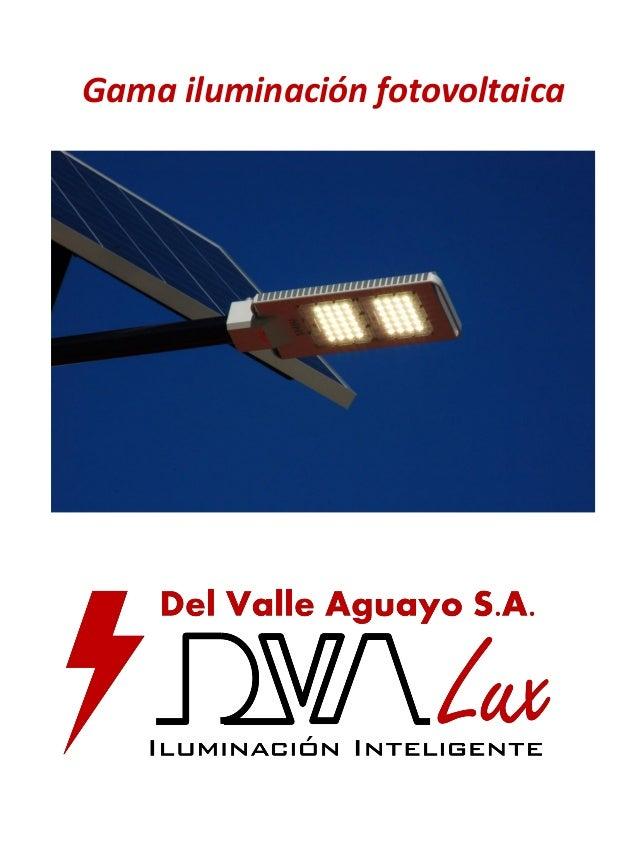 Gama iluminación fotovoltaica