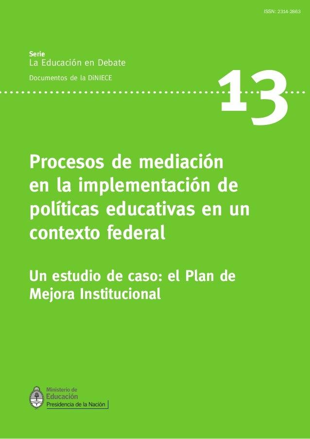 Procesos de Mediación: un estudio de caso, el Plan de Mejora Institucional.