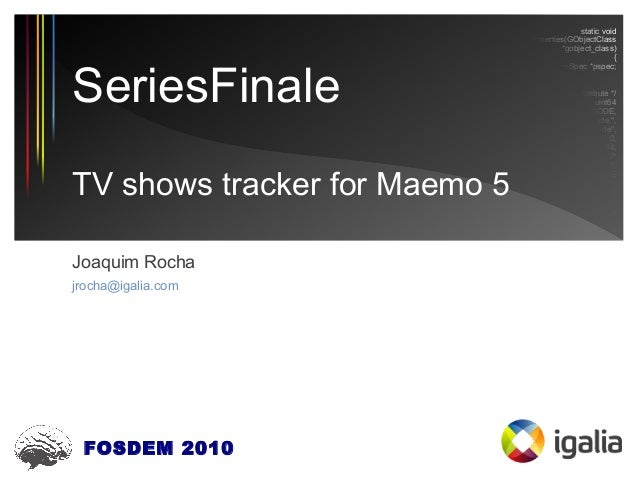 SeriesFinale, a TV shows' tracker for Maemo 5 (FOSDEM 2010)