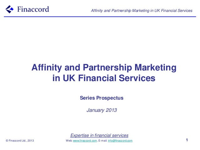 Affinity and Partnership Marketing in UK Financial Services                    Affinity and Partnership Marketing         ...