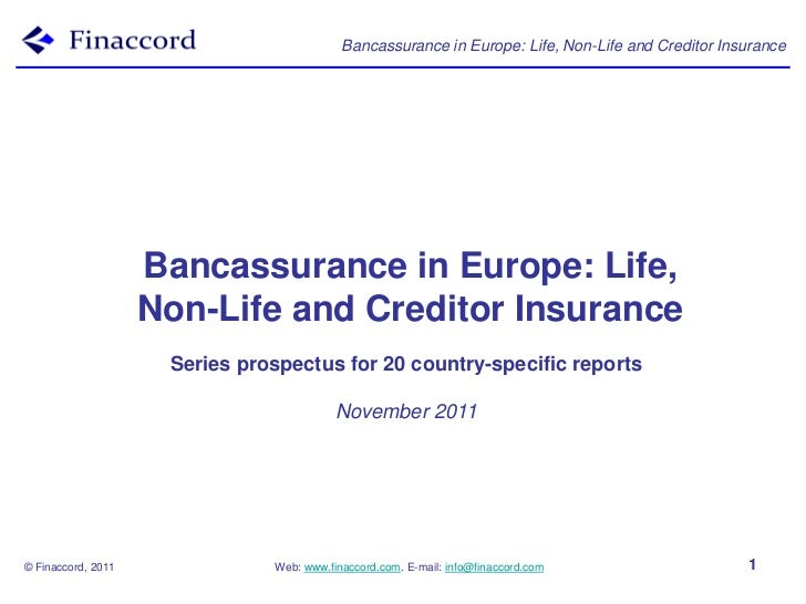 Bancassurance in Europe: Life, Non-Life and Creditor Insurance